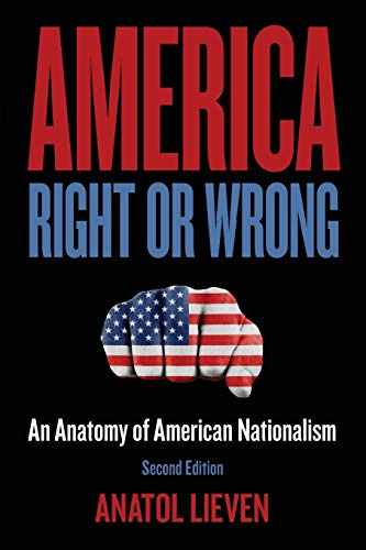 9780199897551: America Right or Wrong: An Anatomy of American Nationalism