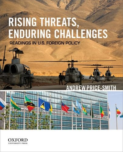 9780199897636: Rising Threats, Enduring Challenges: Readings in U.S. Foreign Policy