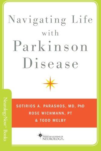 9780199897780: Navigating Life with Parkinson Disease (Neurology Now Books)