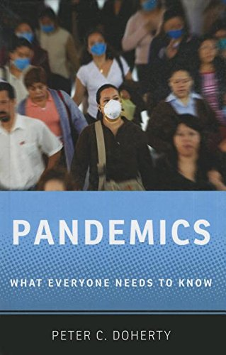 9780199898107: Pandemics: What Everyone Needs to Know