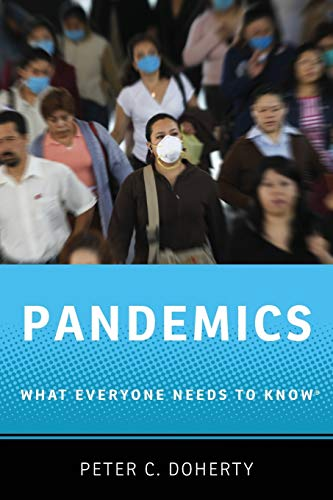 9780199898121: Pandemics: What Everyone Needs to Know