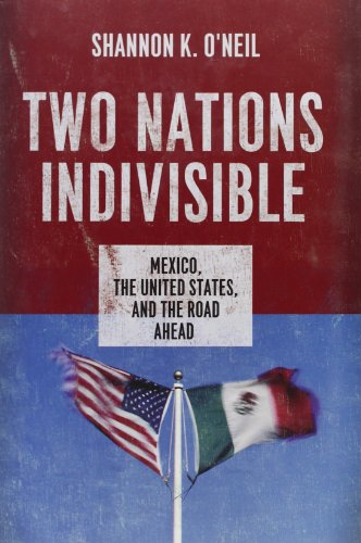 9780199898336: Two Nations Indivisible: Mexico, the United States, and the Road Ahead