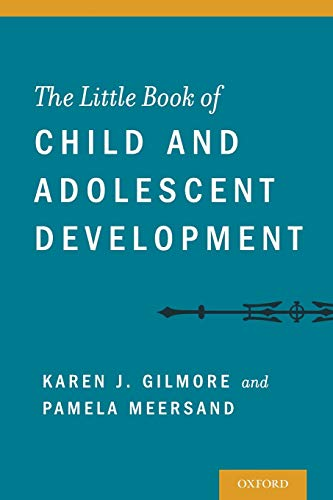 9780199899227: The Little Book of Child and Adolescent Development