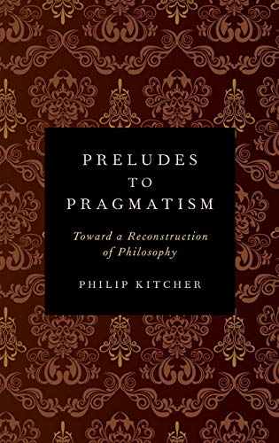 9780199899555: Preludes to Pragmatism: Toward a Reconstruction of Philosophy