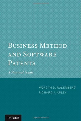 9780199907915: Business Method and Software Patents: A Practical Guide