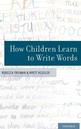 How Children Learn to Write Words: Treiman, Rebecca; Kessler, Brett