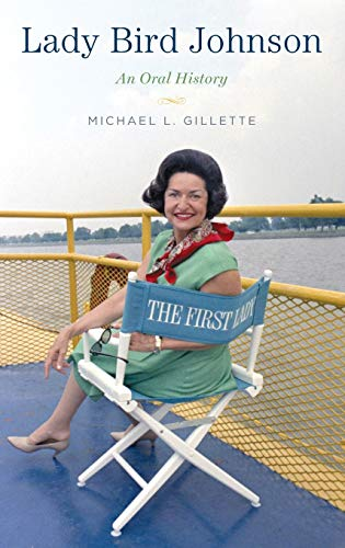 9780199908080: Lady Bird Johnson: An Oral History