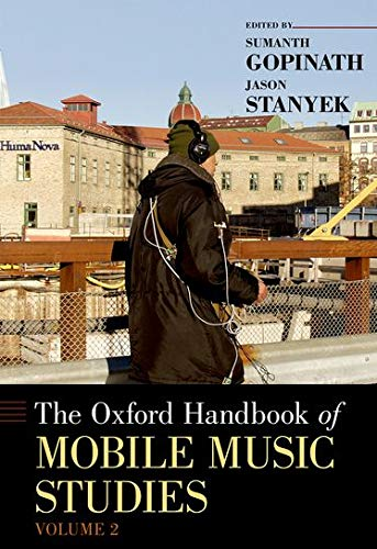 9780199913657: The Oxford Handbook of Mobile Music Studies, Volume 2 (Oxford Handbooks)
