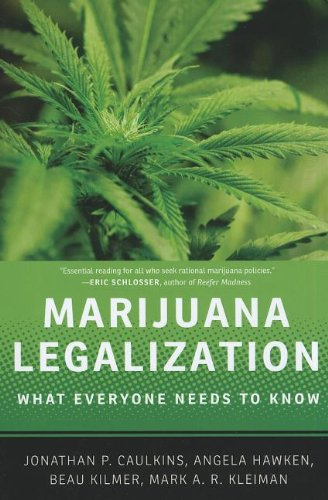 9780199913718: Marijuana Legalization: What Everyone Needs to Know