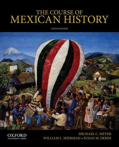 9780199913817: The Course of Mexican History