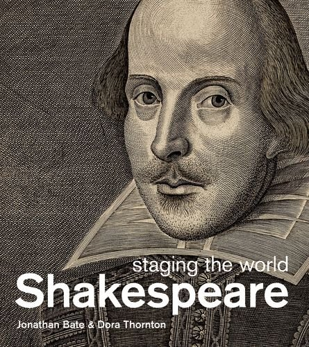 9780199915019: Shakespeare: Staging the World