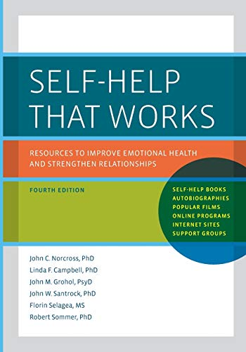 9780199915156: Self-Help That Works: Resources to Improve Emotional Health and Strengthen Relationships