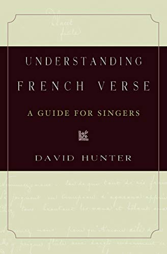 9780199915699: Understanding French Verse: A Guide for Singers