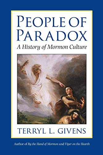 9780199915989: People of Paradox: A History of Mormon Culture