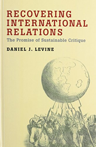 9780199916061: Recovering International Relations: The Promise of Sustainable Critique
