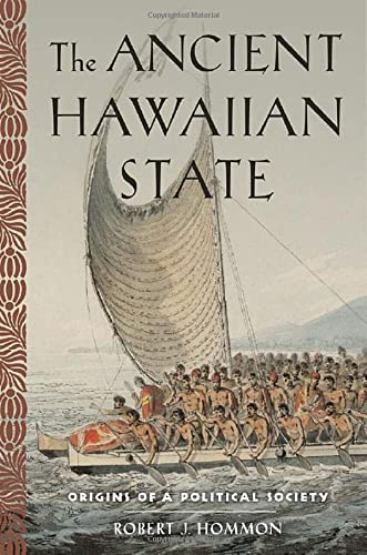 9780199916122: The Ancient Hawaiian State: Origins of a Political Society