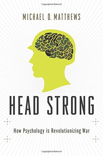 9780199916177: Head Strong: How Psychology is Revolutionizing War