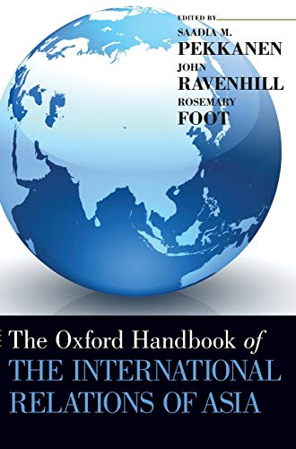 9780199916245: The Oxford  Handbook of the International Relations of Asia