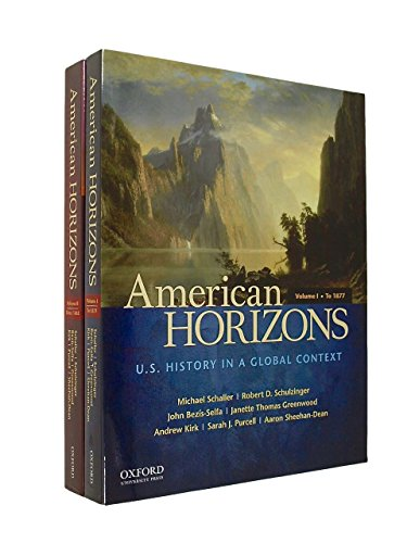9780199916603: American Horizons: U.S. History in a Global Context Concise Edition Volume 1 & Volume 2