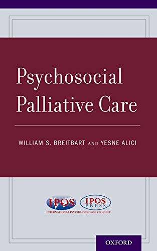 9780199917402: Psychosocial Palliative Care