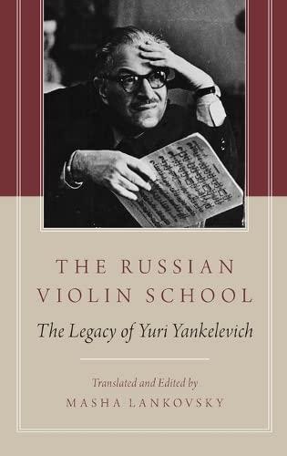 9780199917600: The Russian Violin School: The Legacy of Yuri Yankelevich