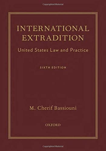 9780199917891: International Extradition: United States Law and Practice