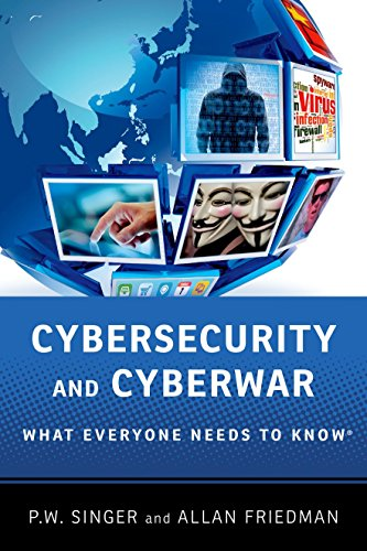 9780199918119: Cybersecurity and Cyberwar: What Everyone Needs to Know