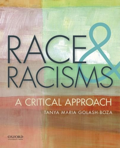 9780199920013: Race and Racisms: A Critical Approach