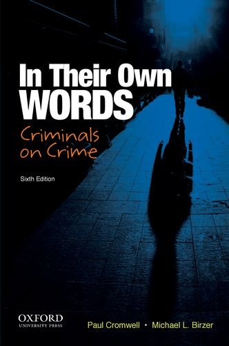 9780199920051: In Their Own Words: Criminals on Crime