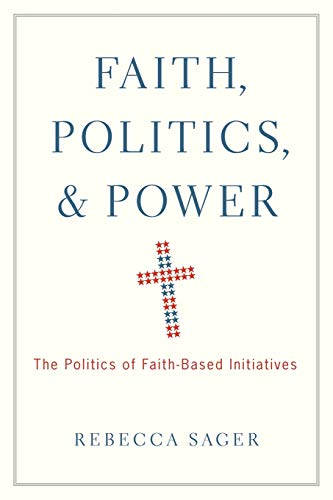 9780199920266: Faith, Politics, and Power: The Politics of Faith-Based Initiatives