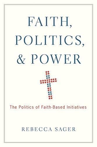 9780199920266: Faith, Politics, and Power: The Politics of Faith-Based Initiatives