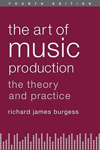 9780199921744: The Art of Music Production: The Theory and Practice