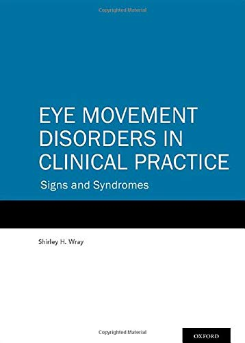 9780199921805: Eye Movement Disorders in Clinical Practice