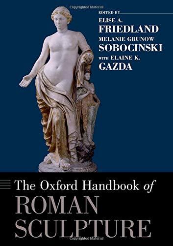9780199921829: The Oxford Handbook of Roman Sculpture