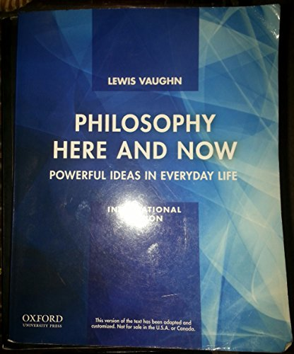 9780199922185: Philosophy Here and Now: Powerful Ideas in Everyday Life, International