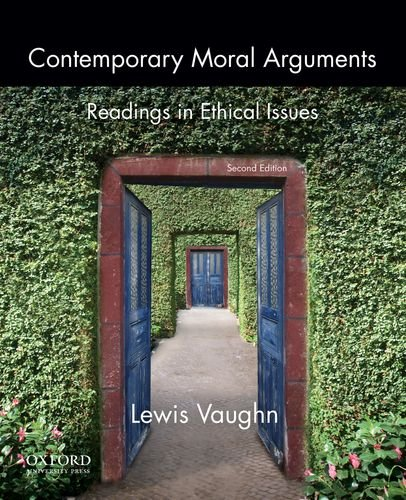 Contemporary Moral Arguments Readings in Ethical Issues: Vaughn, Lewis