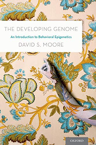 9780199922345: The Developing Genome: An Introduction to Behavioral Epigenetics