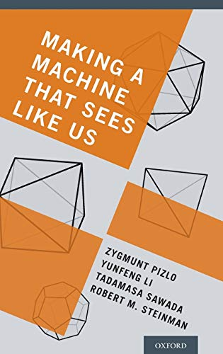 9780199922543: Making a Machine That Sees Like Us