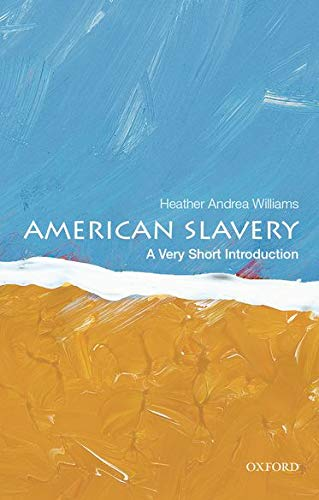 9780199922680: American Slavery: A Very Short Introduction (Very Short Introductions)