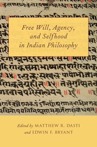 Free Will, Agency, and Selfhood in Indian Philosophy: Oxford University Press