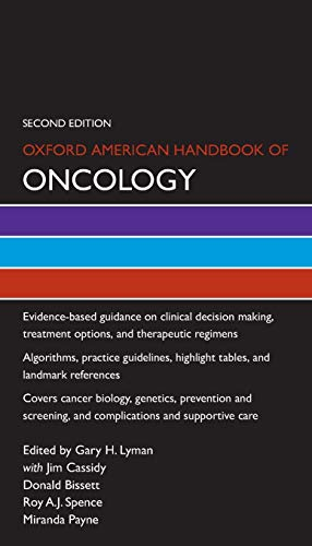 9780199922789: Oxford American Handbook of Oncology (Oxford American Handbooks in Medicine)