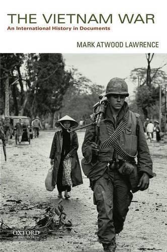 9780199924400: The Vietnam War: An International History in Documents
