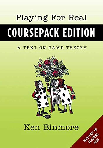 9780199924530: Playing for Real, Coursepack Edition: A Text on Game Theory