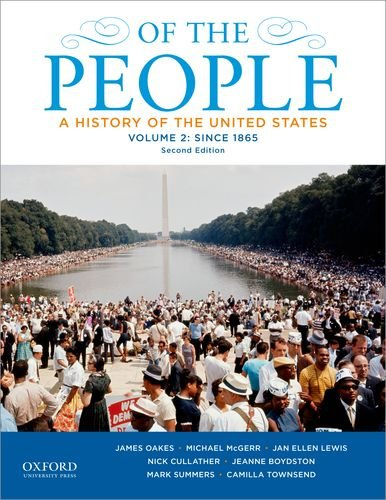 9780199924684: Of the People: A History of the United States, Volume 2: Since 1865