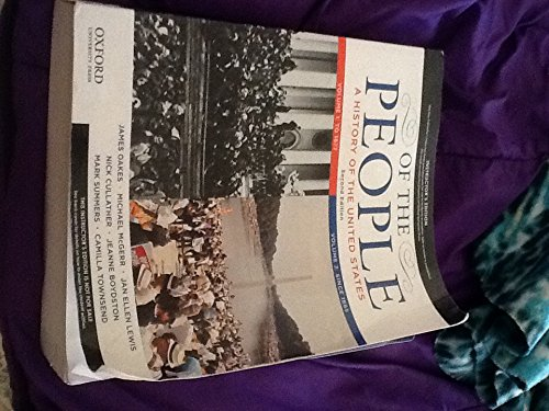 9780199924738: Of the People: A History of the United States, Volume 1: To 1877