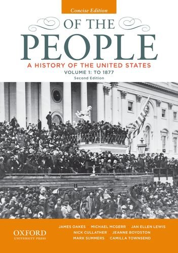 9780199924745: Of the People: A History of the United States, Concise, Volume I: To 1877