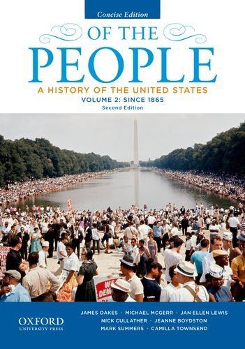9780199924752: Of the People: A History of the United States, Concise, Volume II: Since 1865