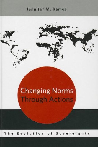 9780199924844: Changing Norms through Actions: The Evolution of Sovereignty