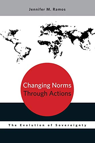 9780199924868: Changing Norms Through Actions: The Evolution of Sovereignty