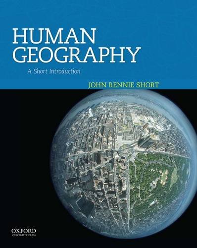 9780199925124: Human Geography: A Short Introduction